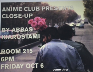 Poster for screening of Abbas Kiarostami's 'Close-Up' (1990) hosted by Owen and Anime Club.png